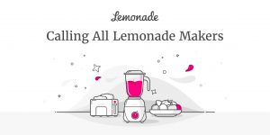 Lemonade Makers - Start your career with Lemonade